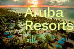best-aruba-resorts-vacations