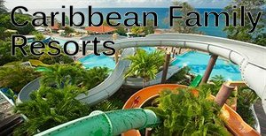 best-caribbean-family-resorts