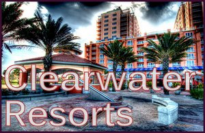 Clearwater florida luxury resorts