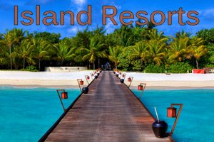 best-island-resorts
