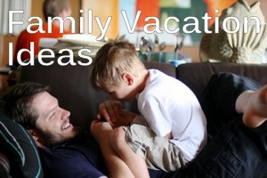 family-vacation-ideas