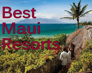 best maui hawaii luxury resorts