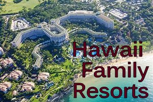 hawaii-family-resorts