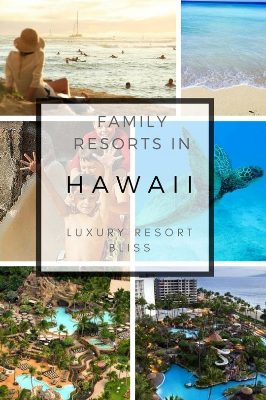 Hawaii Family Resort Vacations