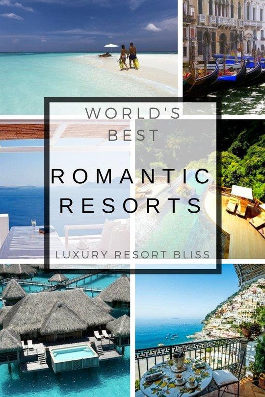 World's Best Luxury Romantic Resorts