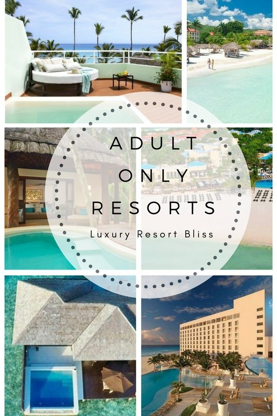 World's Best Adult Only Resorts
