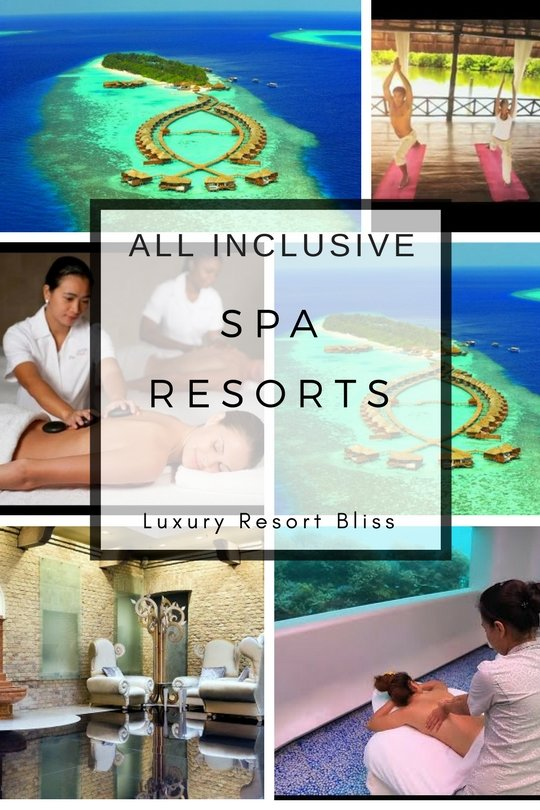 Best All Inclusive Spa Vacation Resorts