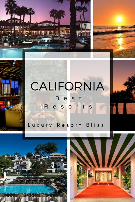 Best California Luxury Resorts