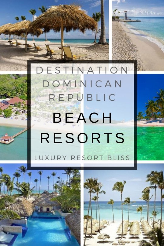 The Best Dominican Republic Beach Resorts