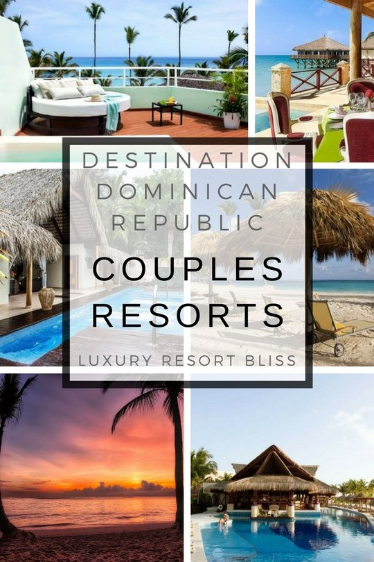 The best Dominican Republic Couples Resorts and Honeymoon Resorts