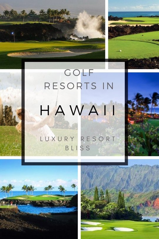 Best Hawaii Golf Vacation Resorts