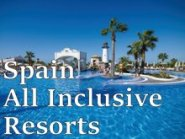 Spain All Inclusive Resorts