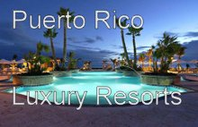 Puerto Rico Luxury Resorts