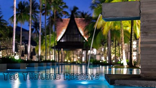 Top Thailand Resorts