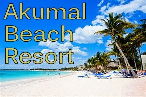 Akumal Beach Resorts
