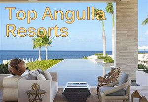 Top Anguilla Resorts