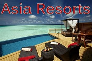 Asia luxury resorts