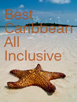 Caribbean All Inclusive Resorts