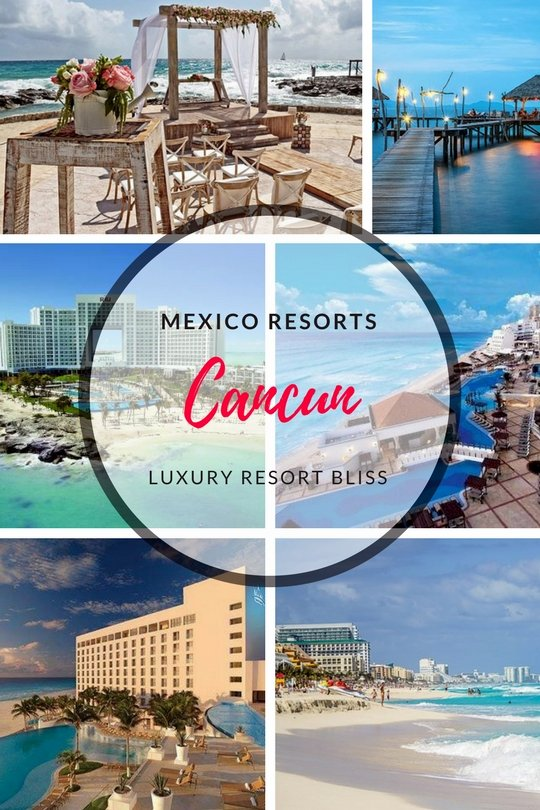 The Best Resorts In Cancun Mexico