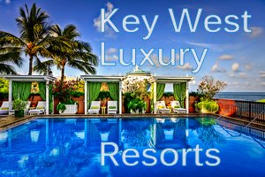 Luxury beach resorts in key west florida the 8 best for Luxury all inclusive resorts for families