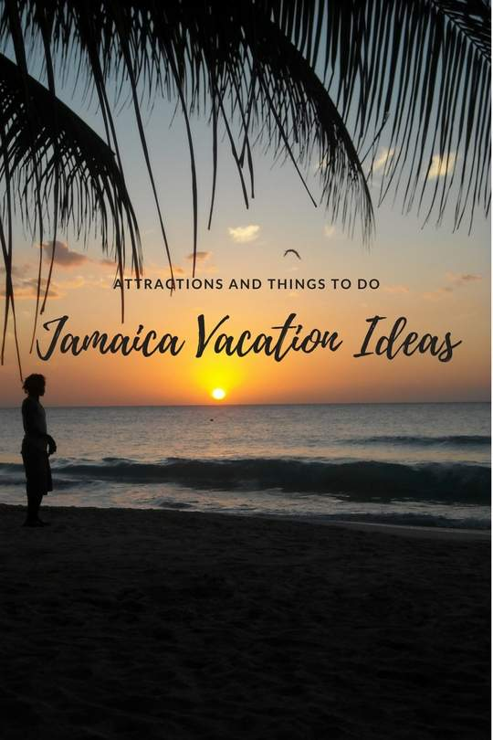 Jamaica Vacation Ideas