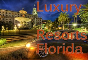 Luxury Resorts in Florida