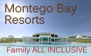 Montego Bay All Inclusive Family Resorts