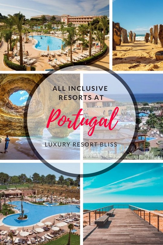Must See Portugal All Inclusive Resorts