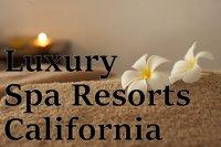 Luxury Spa Resorts California