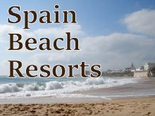 Spain Beach Resorts