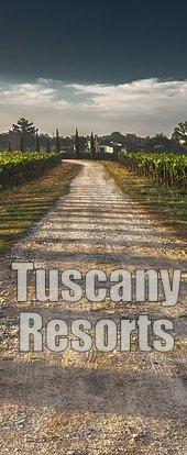 Tuscany Resorts