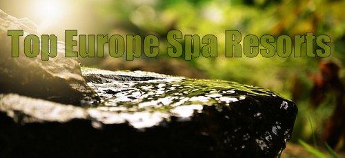 Top European Spa Resorts