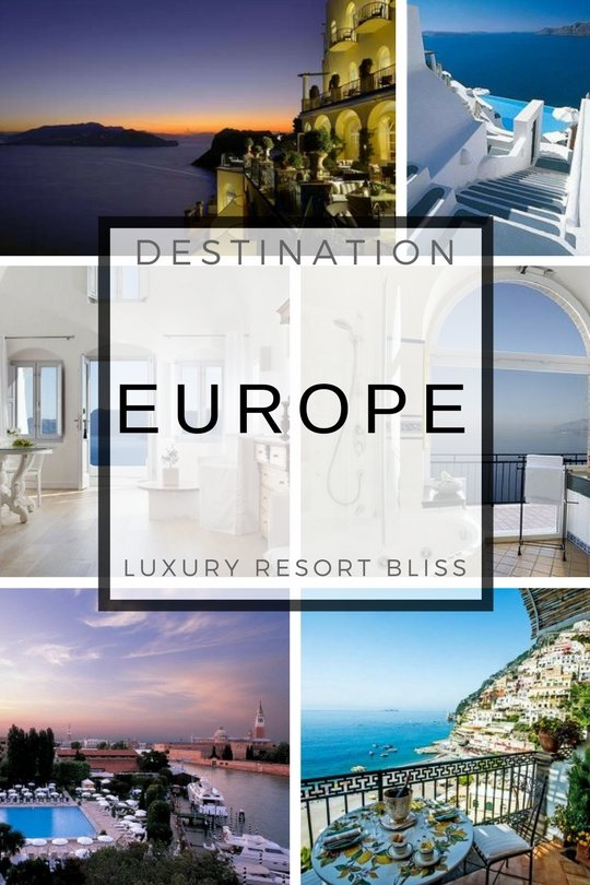 The Best Luxury Resorts in Europe