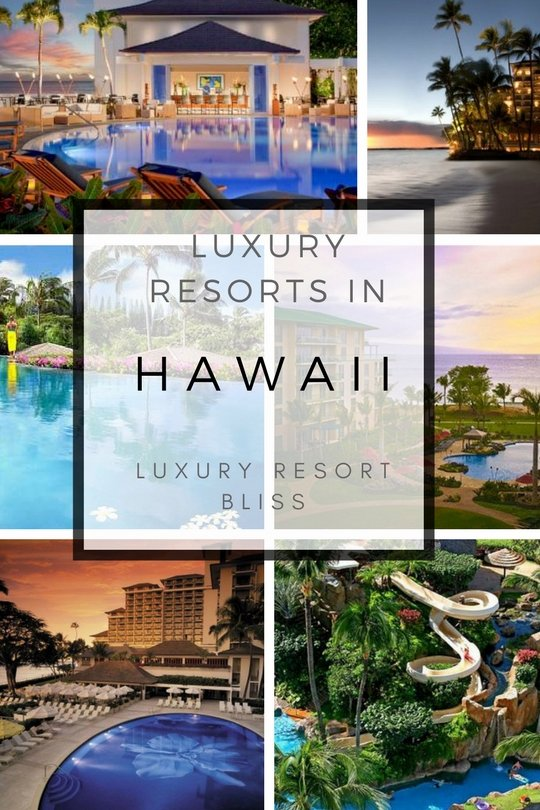 Best Hawaii Luxury Resorts