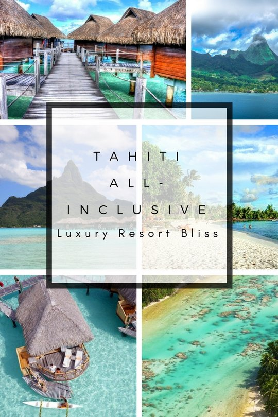 Best All Inclusive Resorts in Tahiti