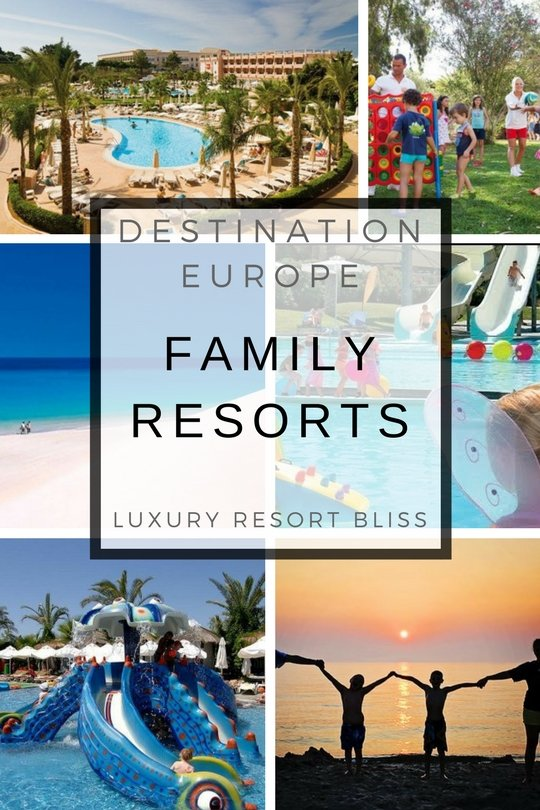 Best Europe Family Resorts