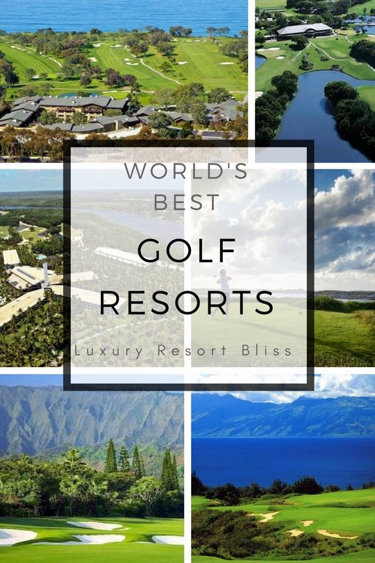 World's best golf resorts