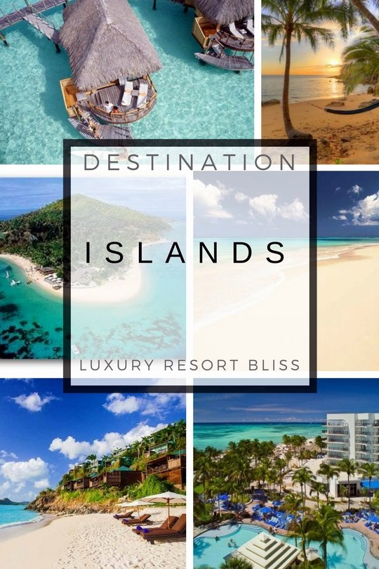 Luxury Island Resorts
