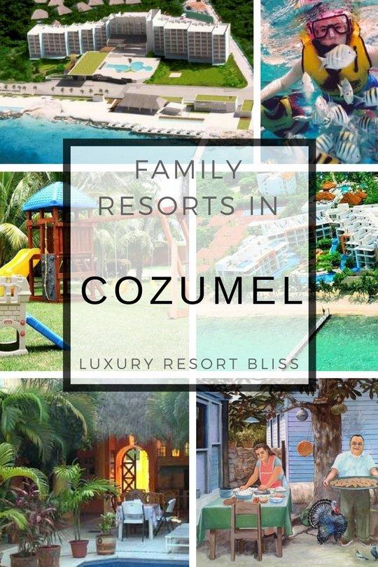 Best Cozumel Family Vacation Resorts