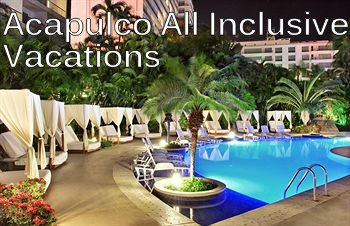 Acapulco All Inclusive Vacation