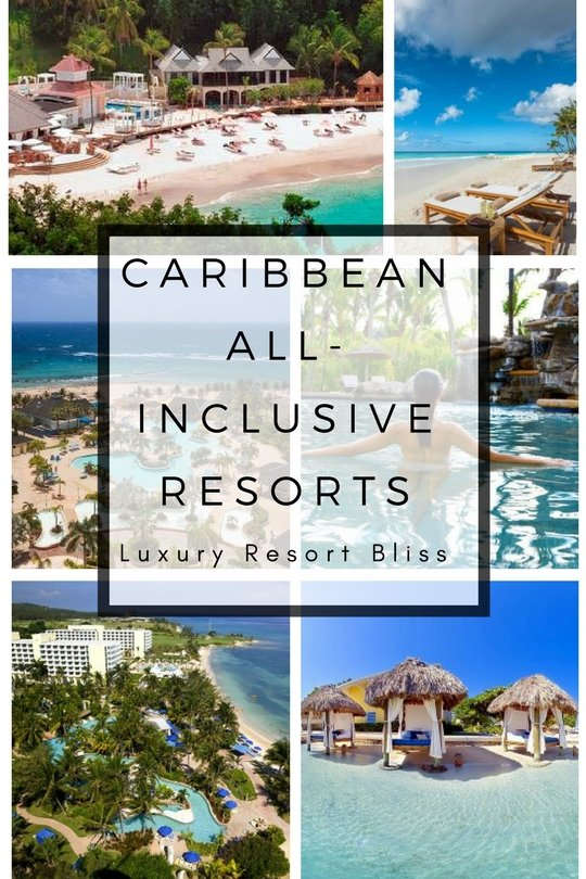 Top All Inclusive Resorts Caribbean