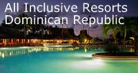 All Inclusive Resorts Dominican Republic