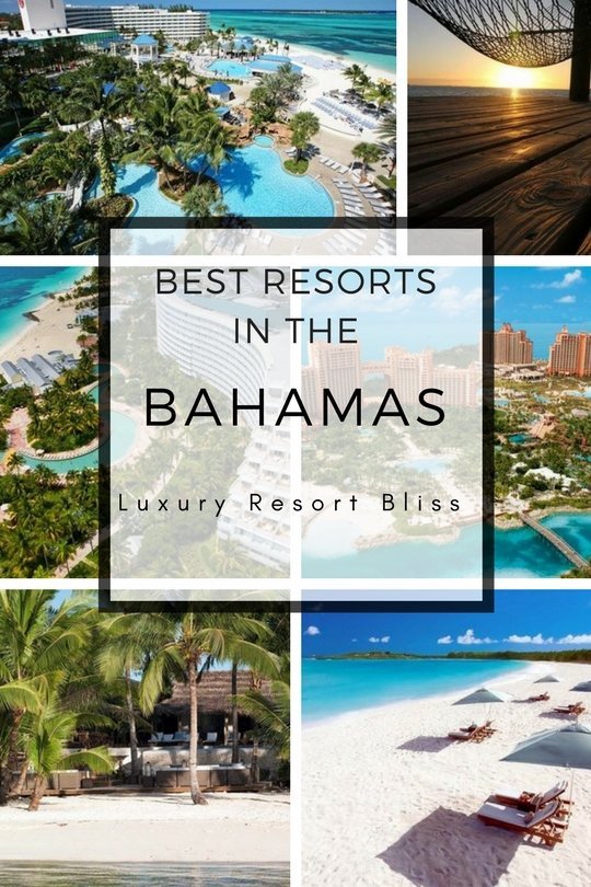 The Best Bahamas Luxury Resorts