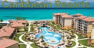 Top Caribbean Resorts