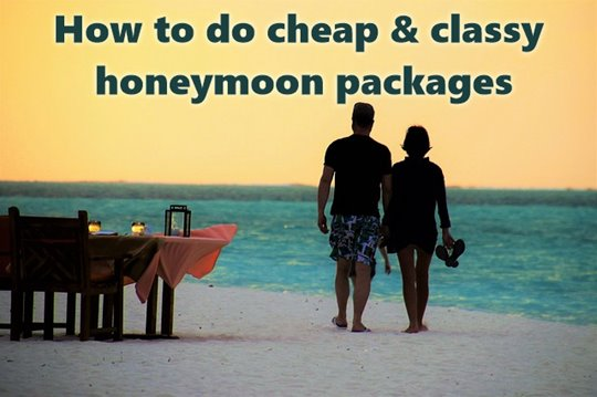 Cheap Honeymoon Travel Packages