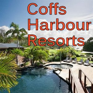 Coffs Harbour Resorts