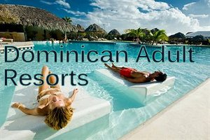 Dominican Republic Couples Resorts