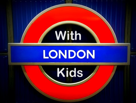 Travel London With these Kid Friendly Ideas