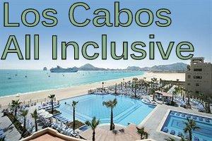 Los Cabos All Inclusive Resorts