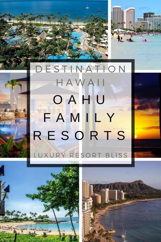 Oahu, Hawaii Family Vacation Resorts